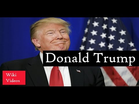 Donald Trump - Wiki Video - A billionaire and great leader became president