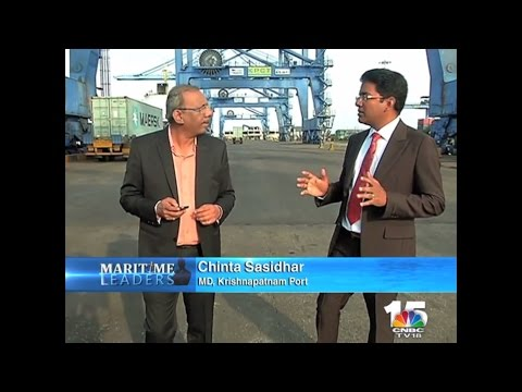 Maritime Leaders : Krishnapatnam Port - Partner in Nation Building