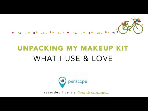UnPacking My Make-up Kit: Organic Favourites || Periscope Live