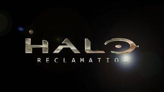 Halo: Reclamation | Infinity War Style Trailer