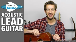 Acoustic Lead Guitar Lessons - Introduction [New FREE Course!]
