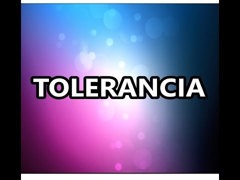 Tolerancia - Wilfredo Yac