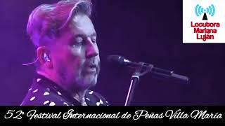 Ricardo Montaner   Volver¬Me va a extrañar¬Tan enamorados  52° Edición Festival de Peñas Villa María