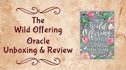 The Wild Offering Oracle Unboxing & Review