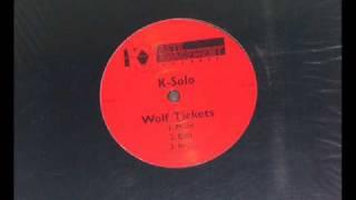 K-Solo - Wolf Tickets