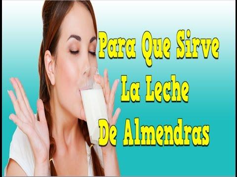 Para Que Sirve La Leche De Almendras, Beneficios De La Leche De Almendras, Receta Leche De Almendras