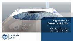Uniklinik Köln | Augenklinik: Augen lasern (Femto-Lasik | PRK Patienteninformation)