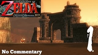 The Legend of Zelda: Twilight Princess HD - Ep1 Ordon Village : No Commentary
