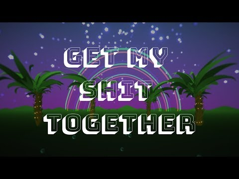 get-my-shit-together-(official-360-music-video)
