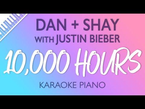 Dan + Shay, Justin Bieber - 10,000 Hours (Karaoke Piano)