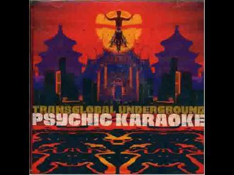 Transglobal Underground 11 Psycho Karaoke