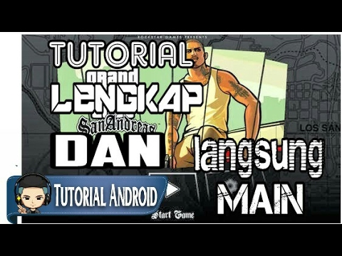cara download install dan main gta san andreas di android