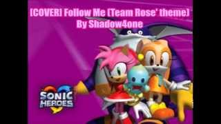 [COVER] Follow Me (Team Rose