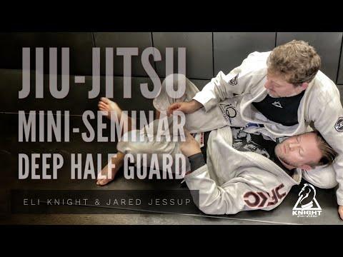 Jiu-Jitsu Mini-Seminar on Deep Half Guard Techniques