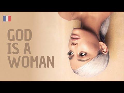 "Traduction française de ""God is a Woman"" de Ariana Grande"