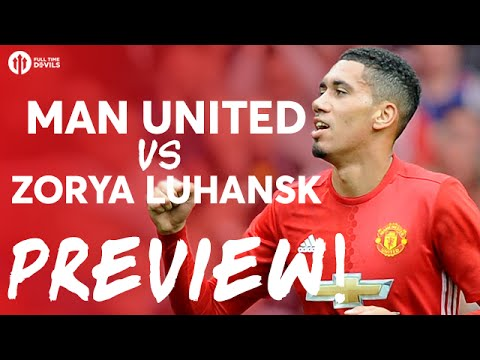 Manchester United vs Zorya Luhansk | PREVIEW