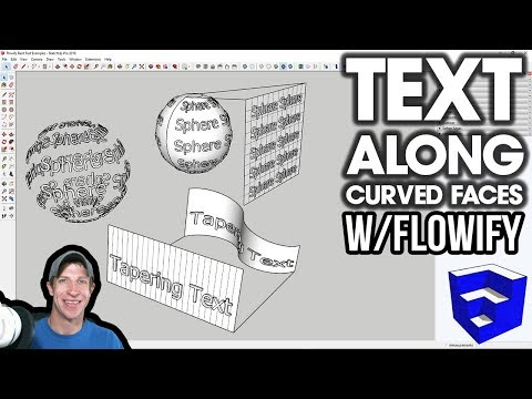 Bending Text ALONG CURVED FACES in SketchUp with Flowify