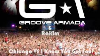 Chicago Vs I Know You Got Soul (Groove Armada Vs Rakim) - Andy Ford's Mashup Mix