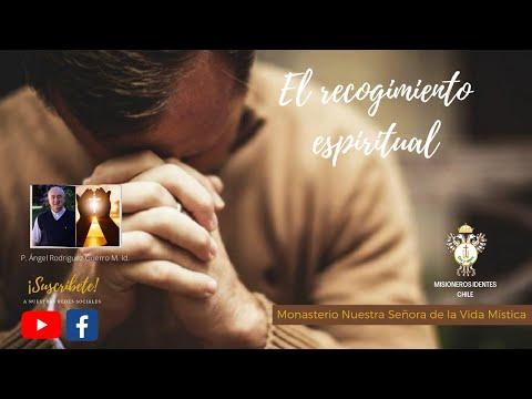 El Recogimiento Espiritual