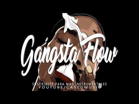 BASE DE RAP  - GANGSTA FLOW  - HIP HOP BEAT INSTRUMENTAL