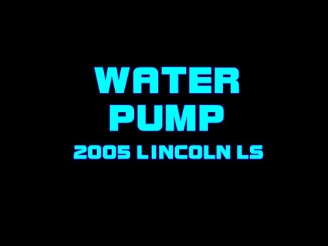⭐ 2005 Lincoln LS Replacing The Water Pump & No Heat, diagnose heater core.