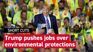 Trump touts American energy over environment