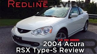 2004 Acura RSX Type-S Review, Walkaround, Exhaust, & Test Drive