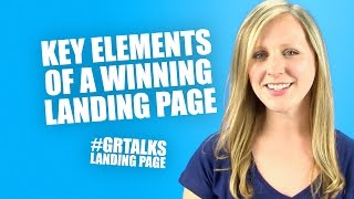Key elements of a winning landing page #GRTalks
