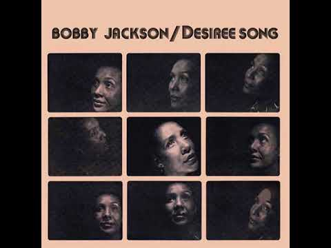 Bobby Jackson - Desiree Song (full album) 1978