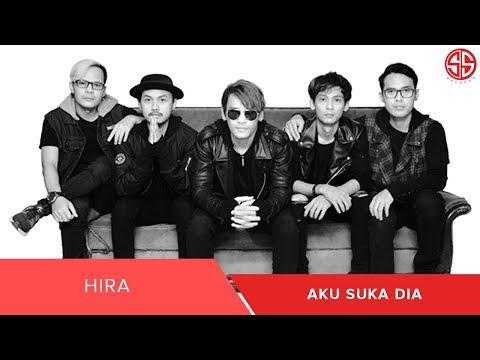 HIRA - Aku Suka Dia (Official Lyric Video)