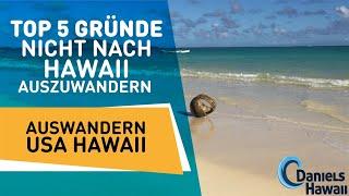 Top 5 Gründe nicht nach Hawaii 🌺 auszuwandern - Auswandern USA Hawaii