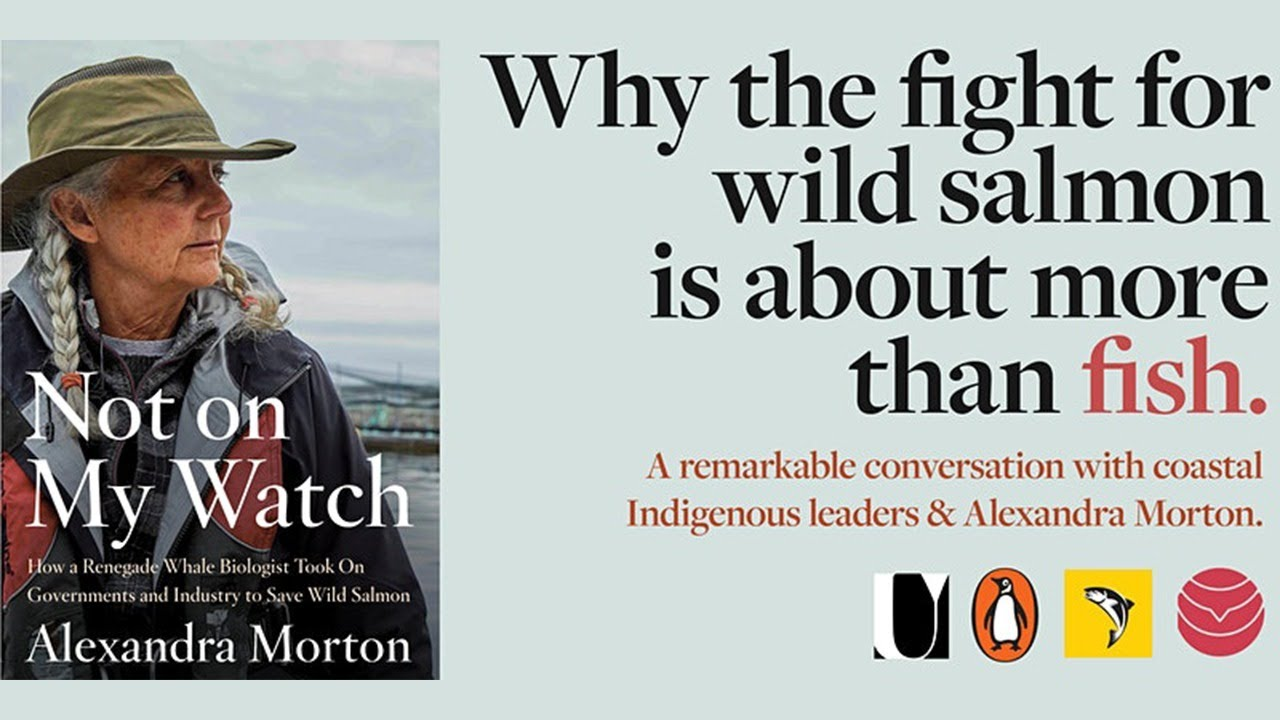VIDEO:  Why the fight for wild salmon is about more than fish -In conversation with Alexandra Morton