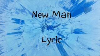 New Man Ed Sheeran [Lyric]