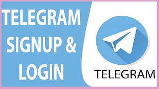 How To Telegram Login & Sign Up In 2 Minutes?