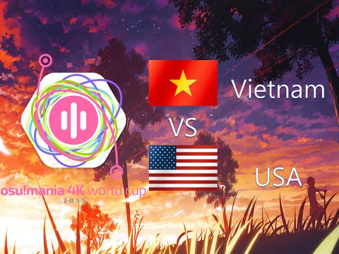 osu! Mania 4K World Cup 2015 Group Stage - Group H - Vietnam vs United States