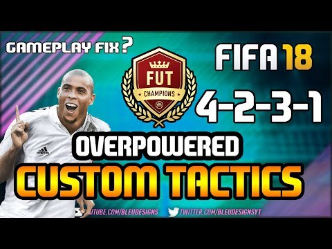 FIFA 18   *NEW* MOST OVERPOWERED FORMATION!   4-2-3-1 NARROW   PLAYER INSTRUCTIONS + CUSTOM TACTICS