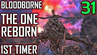 Bloodborne 1st Timer Walkthrough - Part 31 - The One Reborn Boss Battle & Nightmare Frontier