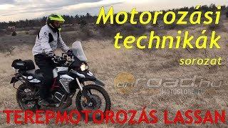 Motorozási technikák, 8. rész: Lassú haladás terepen - Onroad.hu