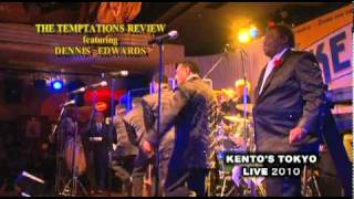 Get Ready / THE TEMPTATIONS REVIEW feat.DENNIS EDWARDS 銀座ケントス