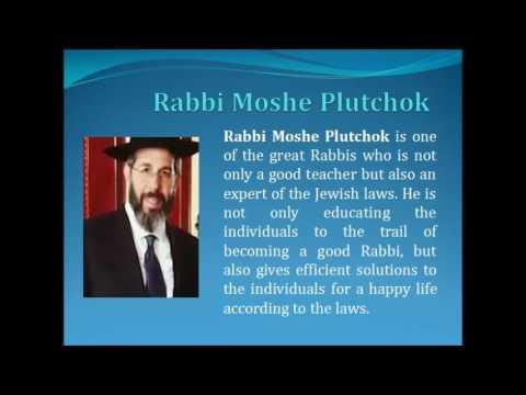 Rabbi Moshe Plutchok- Best Rabbi at Yeshiva Derech Chaim