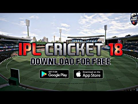 IPL CRICKET 2018 GAME DOWNLOAD OFFICIALLY FOR ANDROID || MUST WATCH || BAAP OF ALL CRICKET GAMES
