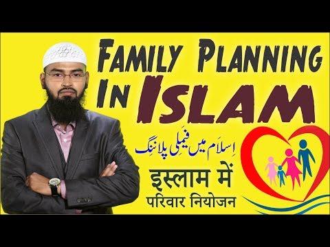 Family Planning In Islam - Islam Aur Khandani Mansooba Bandi By Adv. Faiz Syed