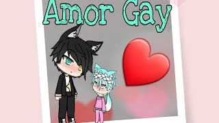 ❤Amor Gay❤~Mini~Filme~{GachaLife}