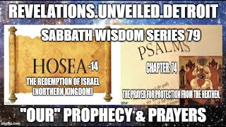 "WISDOM Series: 79.  Reviewing ""OUR"" Prophecy & Prayers."