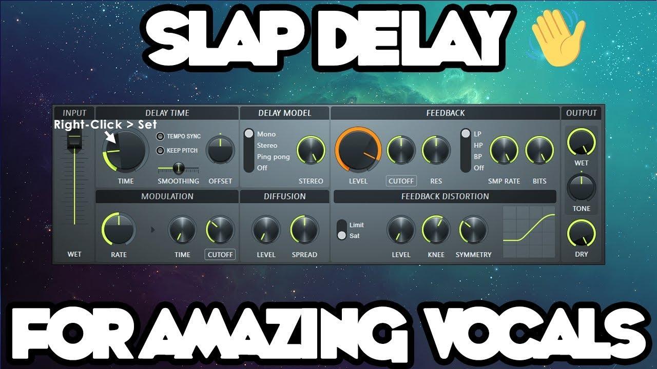 Slap Delay For Amazing Vocals In FL Studio (Nutritious Vocal Sound) (Free  Presets)