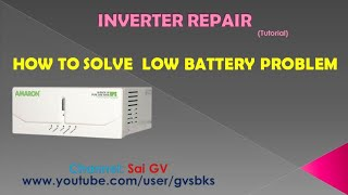 How to solve Inverter Low Battery Problem Step by Step