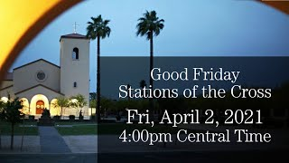 Good Friday Stations of the Cross - Live Stream