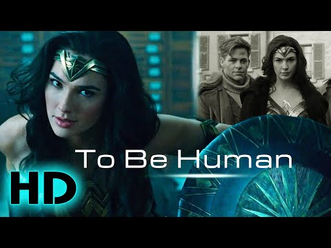 Wonder Woman OST ~ To Be Human