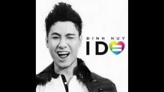 I Do (Single) - Đinh Huy (hưởng ứng chiến dịch Tôi Đồng Ý)