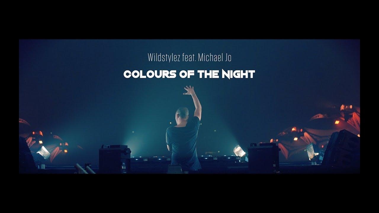 Wildstylez feat. Michael Jo – Colours Of The Night (Official Video)